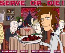 Serve or die